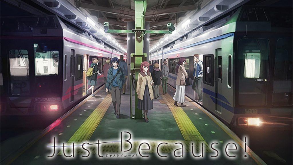 Just Because!聖地巡礼・ロケ地!アニメロケツーリズム巡りの場所や方法を徹底紹介!